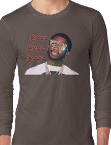 Gucci Mane Brrr Brrr Brrr Long Sleeve T-Shirt