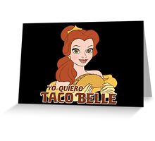 Taco Belle Greeting Card