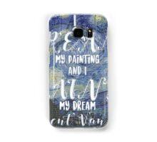 Van Gogh Quote Samsung Galaxy Case/Skin