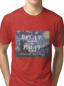 Van Gogh Quote Tri-blend T-Shirt