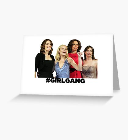SNL Girl Gang's All Here Greeting Card