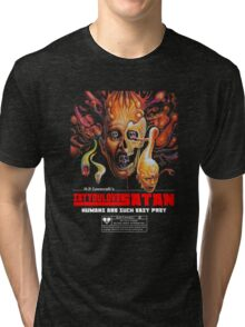 Say You Love Satan 80s Horror Podcast - From Beyond Tri-blend T-Shirt