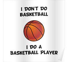 Do A Basketball Player Poster