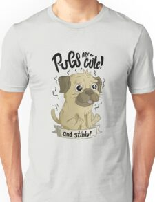 Pugs are cute Unisex T-Shirt