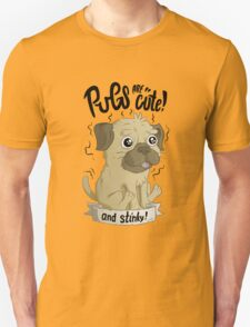 Pugs are cute T-Shirt