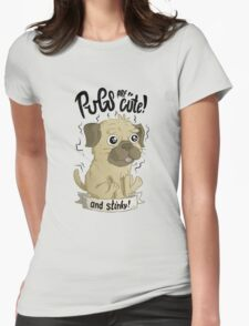 Pugs are cute Womens Fitted T-Shirt