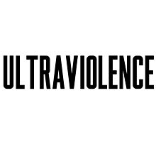 ultraviolence by wreckingball