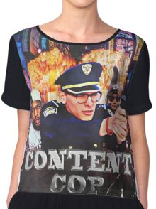 Content Cop - The Movie Chiffon Top