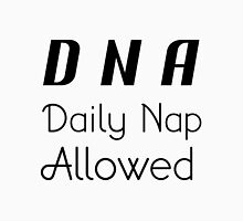 DNA DAILY NAP ALLOWED Unisex T-Shirt