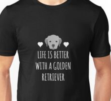 Life Is Better With A Golden Retriever Unisex T-Shirt