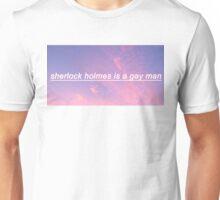 Sherlock Is A Gay Man Unisex T-Shirt