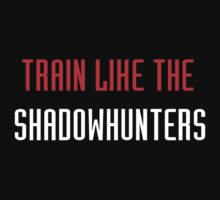 Train like - Shadowhunter by keirrajs