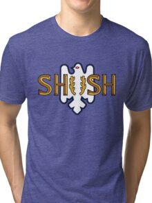 S.H.U.S.H.  Tri-blend T-Shirt