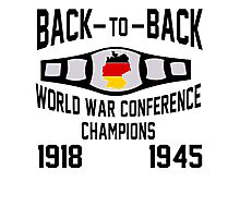 Back-to-Back World War Conference Champions Photographic Print