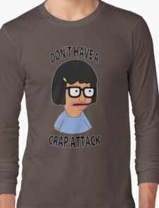 Tina Crap Attack Long Sleeve T-Shirt