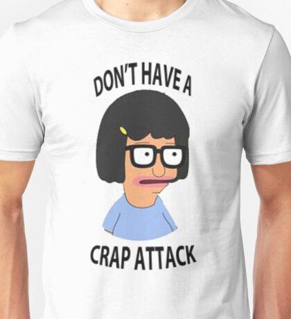 Tina Crap Attack Unisex T-Shirt