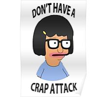 Tina Crap Attack Poster