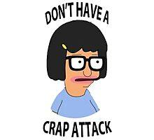 Tina Crap Attack Photographic Print