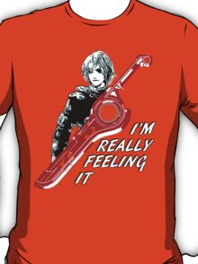 I'm Really Feeling It T-Shirt