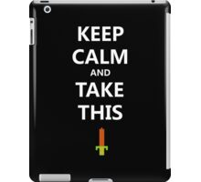 Legend of Zelda - Keep Calm and Take This iPad Case/Skin