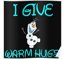 I GIVE WARM HUGS Poster