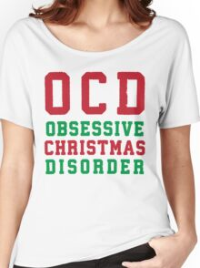 OCD Obsessive Christmas Disorder, Red and Green Ink | Women's Christmas Sweater, Ugly Christmas Sweater, Christmas Gift, Obsessive Compulsive Women's Relaxed Fit T-Shirt