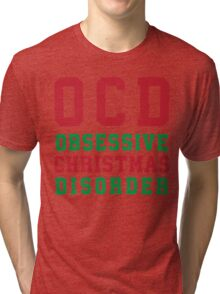OCD Obsessive Christmas Disorder, Red and Green Ink | Women's Christmas Sweater, Ugly Christmas Sweater, Christmas Gift, Obsessive Compulsive Tri-blend T-Shirt