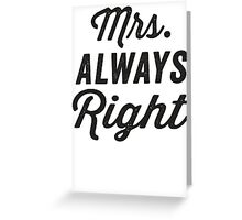 Mrs. Always Right / Mr. Never Right 1/2, Black ink | Couples Matching Shirts, Just Married, Funny Marriage Quotes Greeting Card