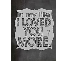The Beatles In My Life Music Lyrics Photographic Print