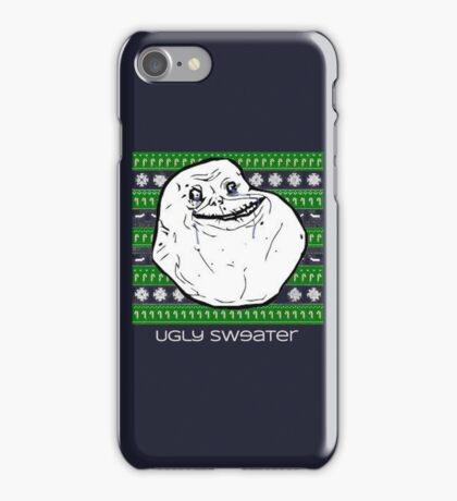 Forever Alone Ugly Sweater iPhone Case/Skin