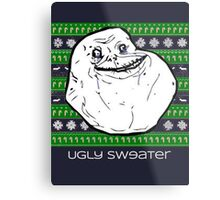 Forever Alone Ugly Sweater Metal Print