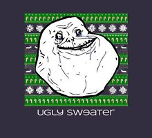 Forever Alone Ugly Sweater Long Sleeve T-Shirt
