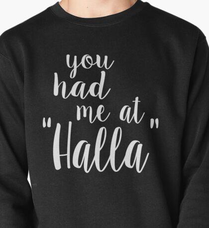 You Had Me at Halla - Black Pullover