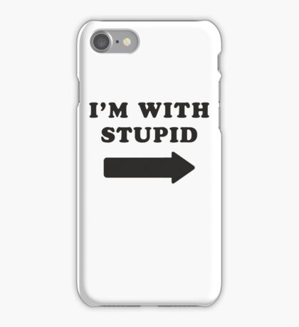 I'm With Stupid / I'm With Stupider 2/2, Black Ink | Funny Best Friends Shirts, Bff, Besties Stuff iPhone Case/Skin