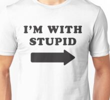 I'm With Stupid / I'm With Stupider 2/2, Black Ink | Funny Best Friends Shirts, Bff, Besties Stuff Unisex T-Shirt