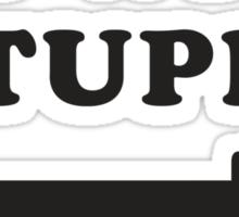 I'm With Stupid / I'm With Stupider 2/2, Black Ink | Funny Best Friends Shirts, Bff, Besties Stuff Sticker