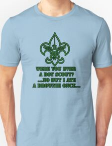 Without A Paddle - Were You Ever A Boy Scout Unisex T-Shirt