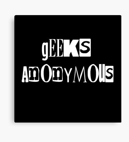 Geeks Anonymous Canvas Print