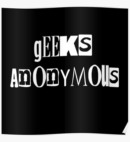 Geeks Anonymous Poster
