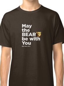 ROBUST Bear force quote white Classic T-Shirt