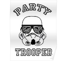 Party Trooper. Poster