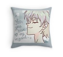 Yes, you have my regard Throw Pillow