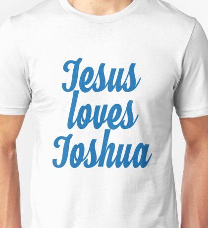 Jesus loves Joshua Unisex T-Shirt