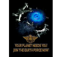 Planet Earth Needs YOU Photographic Print