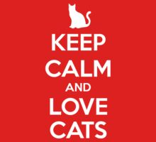 KEEP CALM - Keep Calm and Love Cats Kids Clothes
