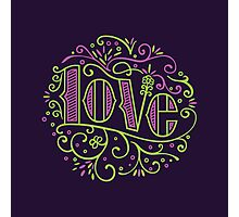 Love is everywhere Photographic Print