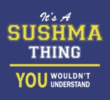 It's A SUSHMA thing, you wouldn't understand !! by satro