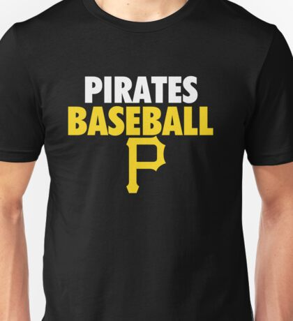pirates baseball Unisex T-Shirt