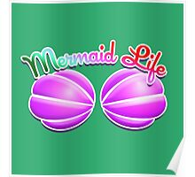 Mermaid Life Poster