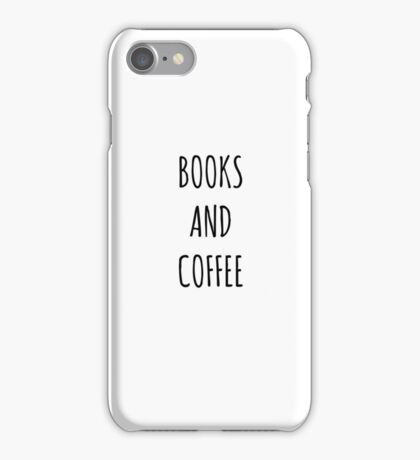 BOOKS AND COFFEE iPhone Case/Skin